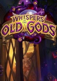 Обложка Hearthstone: Whispers of the Old Gods