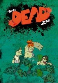 Обложка Three Dead Zed