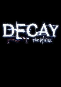 Обложка Decay: The Mare