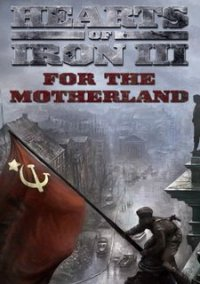 Обложка Hearts of Iron 3: For the Motherland