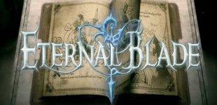 Eternal Blade. Видео #1