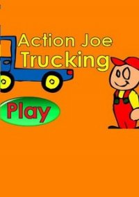Обложка Action Joe Trucking