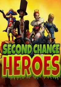 Обложка Second Chance Heroes