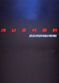 Обложка RUSHER Dominance