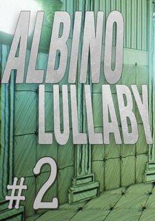 Albino Lullaby: Episode 2