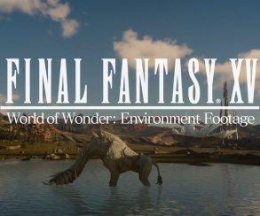 Свежий ролик Final Fantasy XV знакомит с потрясающим миром игры