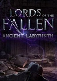 Обложка Lords of the Fallen: Ancient Labyrinth