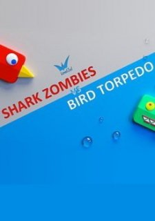 Shark Zombies vs Bird Torpedo