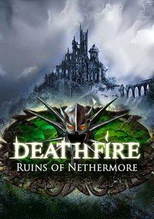 Deathfire: Ruins of Nethermore