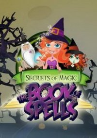 Обложка Secrets of Magic: The Book of Spells
