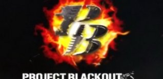 Project Blackout. Видео #1
