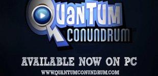 Quantum Conundrum. Видео #5