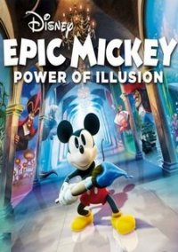 Обложка Disney Epic Mickey: Power of Illusion