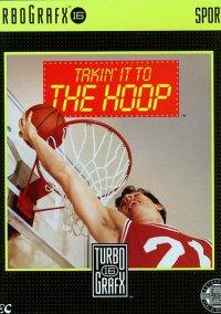 Обложка Takin' it to the Hoop