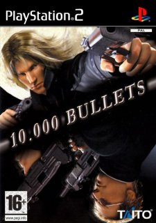 10,000 Bullets