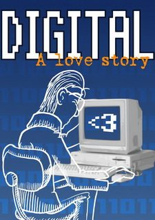 Digital: A Love Story