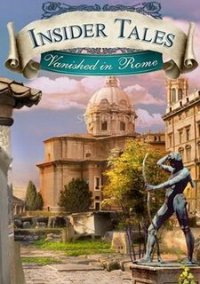 Обложка Insider Tales: Vanished in Rome