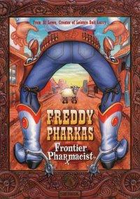 Обложка Freddy Pharkas, Frontier Pharmacist