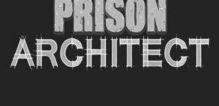 Prison Architect. Видео #1