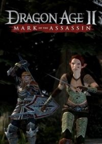 Обложка Dragon Age II: Mark of the Assassin