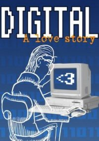 Обложка Digital: A Love Story