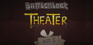 BattleBlock Theater. Видео #3