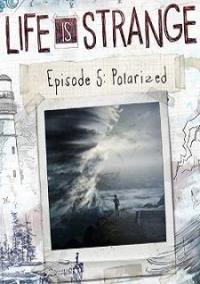 Life is Strange: Episode 5 – Polarized – фото обложки игры
