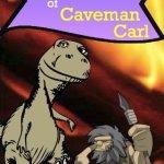 Скриншот Adventures of Caveman Carl – Изображение 1