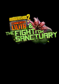Borderlands 2: Commander Lilith and the Fight for Sanctuary – фото обложки игры