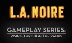 L.A. Noire. Геймплей