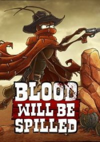 Blood will be Spilled – фото обложки игры