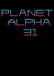 Planet Alpha 31