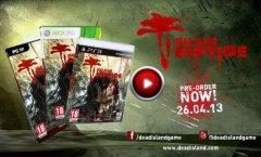 Dead Island: Riptide. Первый большой геймплейный трейлер проекта