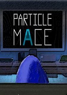 Particle Mace