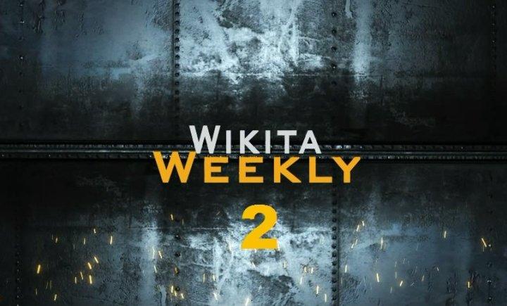 Wikita Weekly   Выпуск Второй