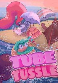 Tube Tussle
