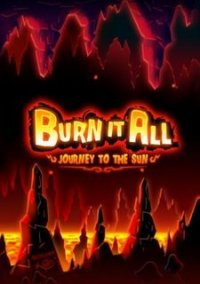 Burn It All: Journey to the Sun – фото обложки игры