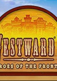 Westward 2: Heroes of the Frontier