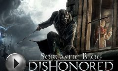 Dishonored (Sorcastic Blog)